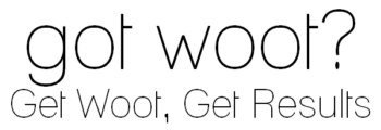 Get Woot, Get Results, Maximize Workout Results, Fitness, Nutrition, Weight Loss
